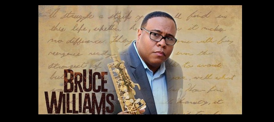 BRUCE WILLIAMS – NOV. 25-26